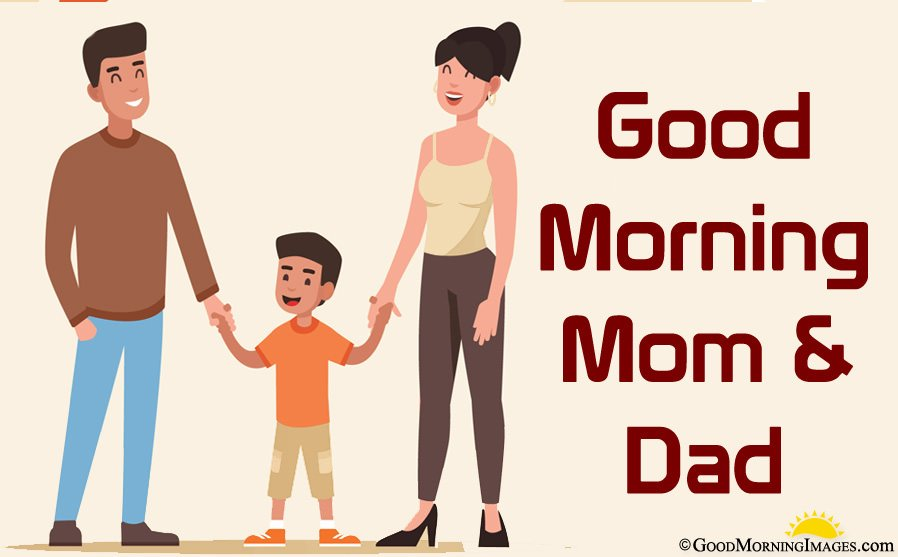 Best Good Morning Mom Dad Wishes Greeting Image