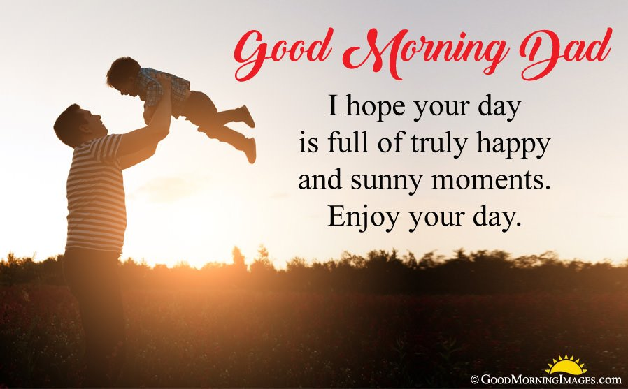 Best Good Morning Wishes For Dad With Father Son Wallpaper