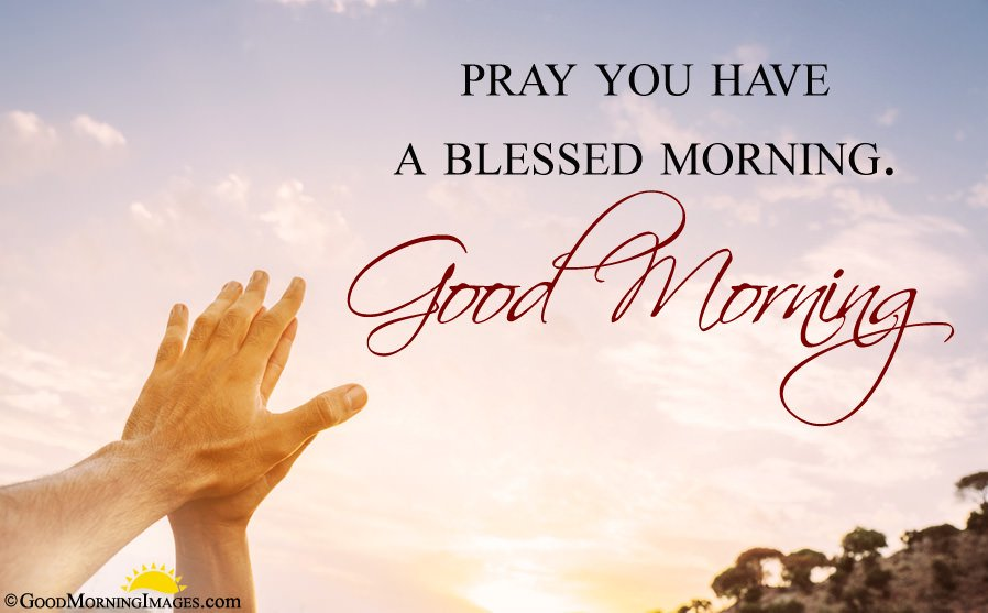 Blessing Pray Good Morning Wallpaper Image