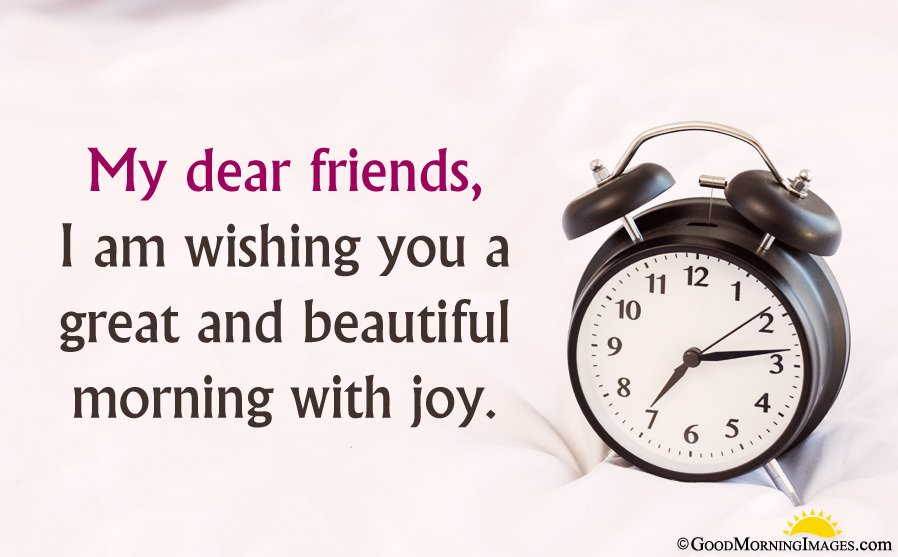 Good Morning Clock Image With Wishes For Friend