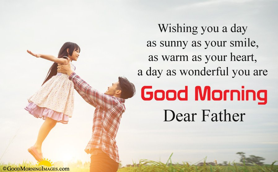 Good Morning Dear Father Wishes From Daughter With Beautiful HD Wallpaper