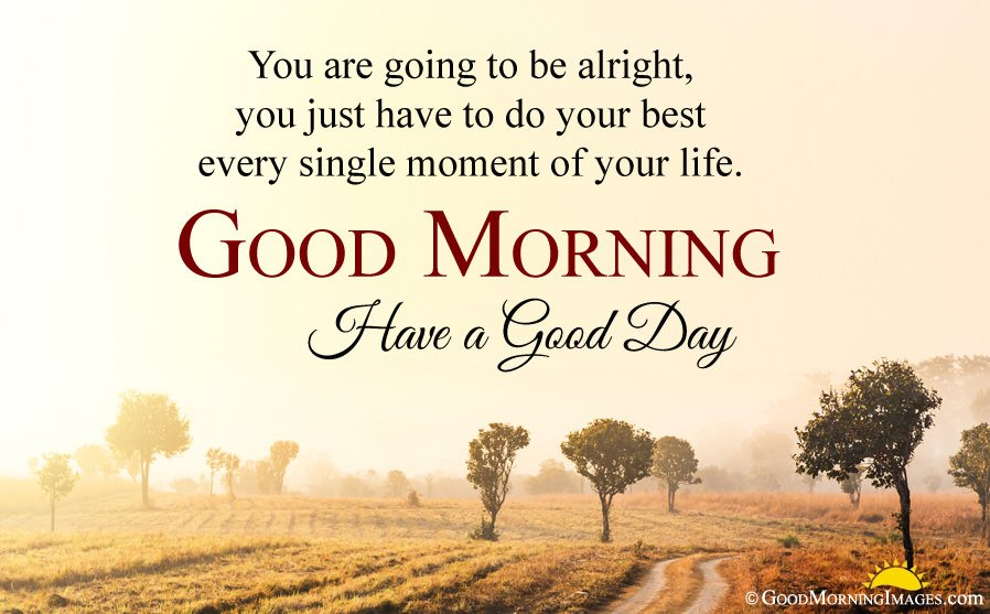 Good Morning Have a Good Day Message With Hd Image