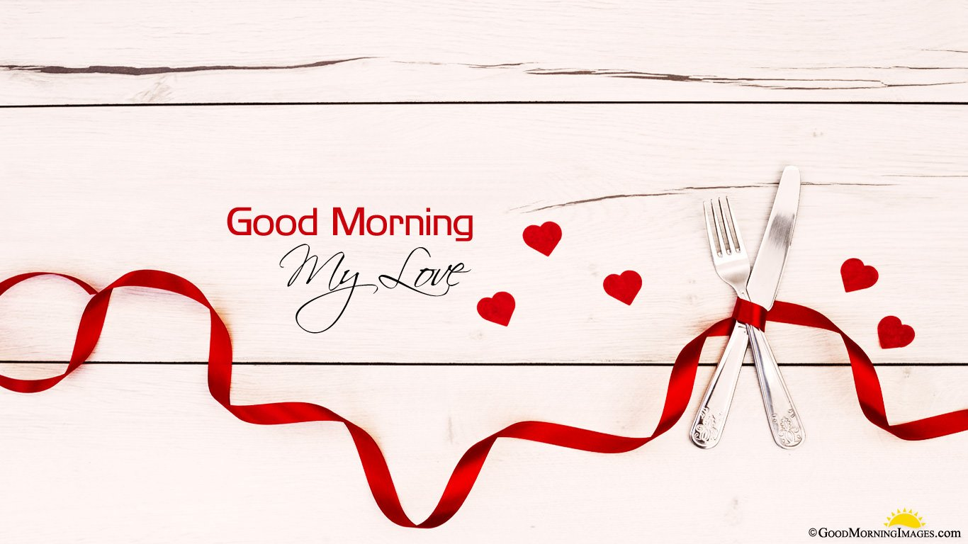Good Morning Love Background Image Wallpaper