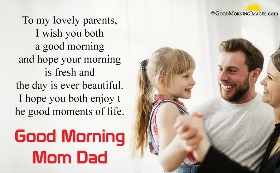 Good Morning Message For Mom Dad With HD Family Image