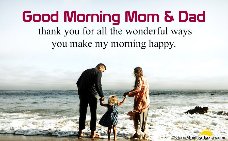 Good Morning Thank You Message For Mom Dad With HD Picture