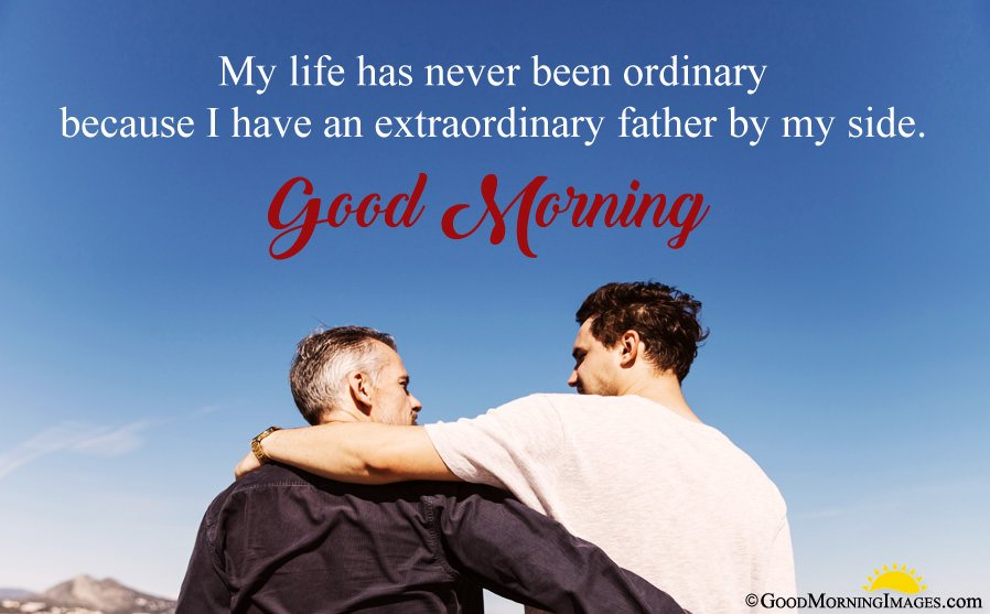 Good Morning Wishes For Father From Son With HD Picture
