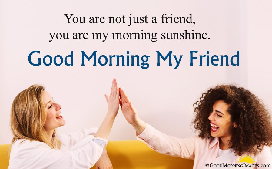 Good Morning Wishes For Friend With HD Wallpaper