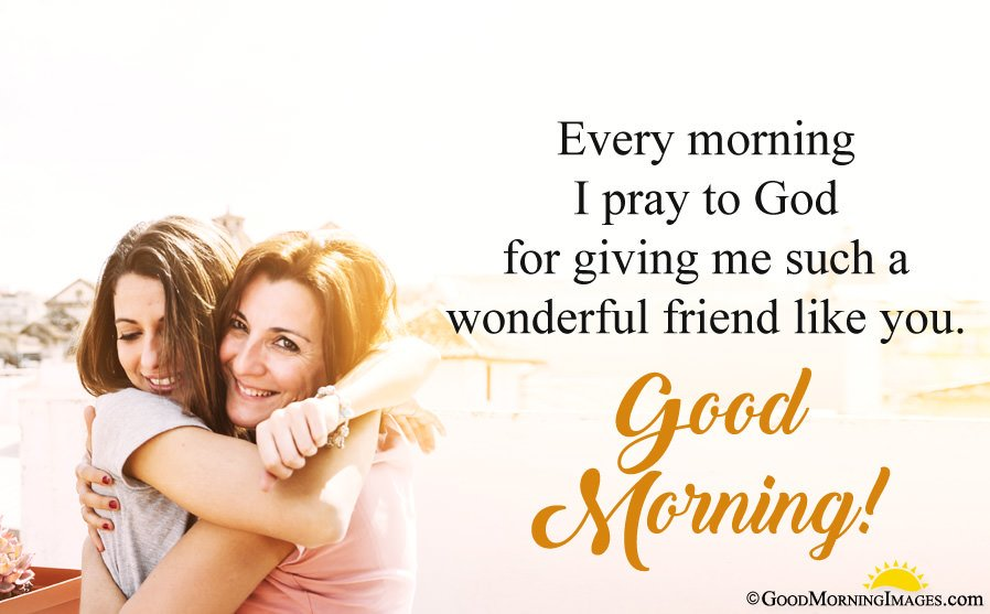 Good Morning Wishes For friend With Image
