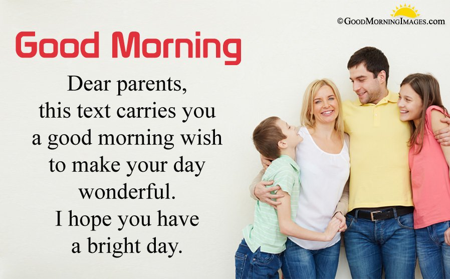 Good Morning Wishes Msg For Parents With HD Family Picture