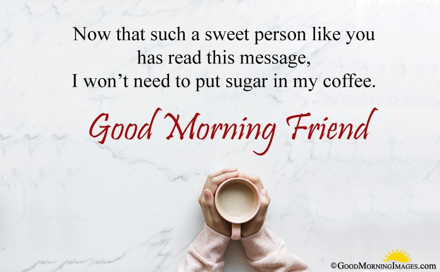 Good Morning Wishes Picture For Friend