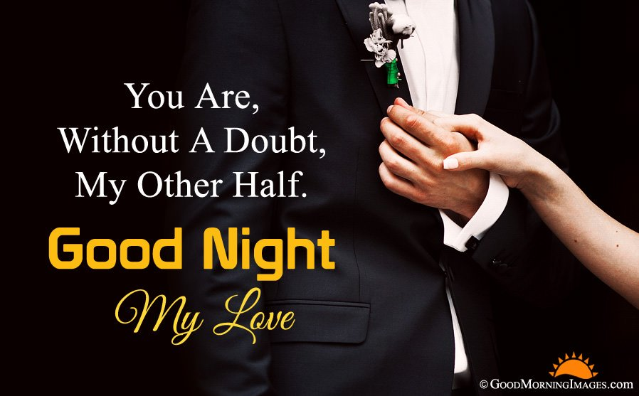 Good Night My Love Quote With Couple Holding Hand Image