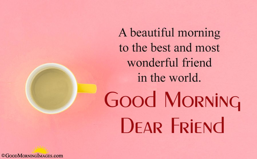 Gud Morning Greeting For Best Friend