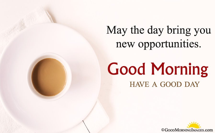 Have a Good Day Message With Tea Cup Wallpaper