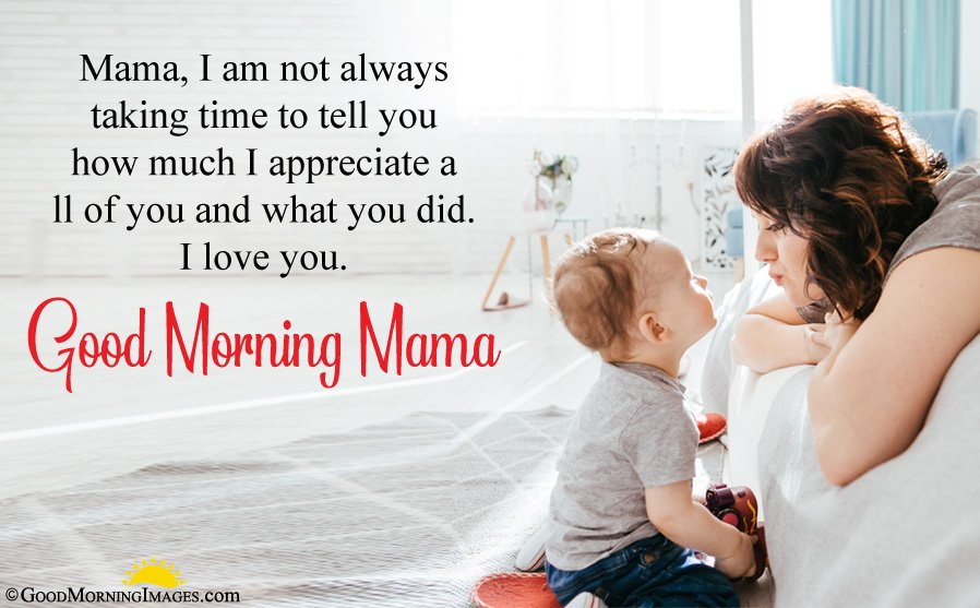 I Love You Good Morning Message For Mother