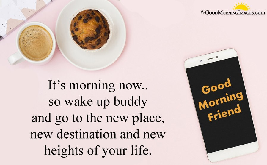 Latest Good Morning Message For Friend