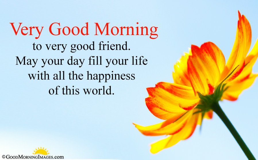 Good Morning Wishes For Friends With Best Friendship Quotes And Images