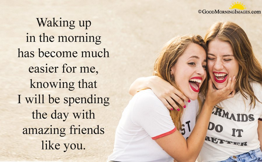 New Good Morning friend Msg Wishes