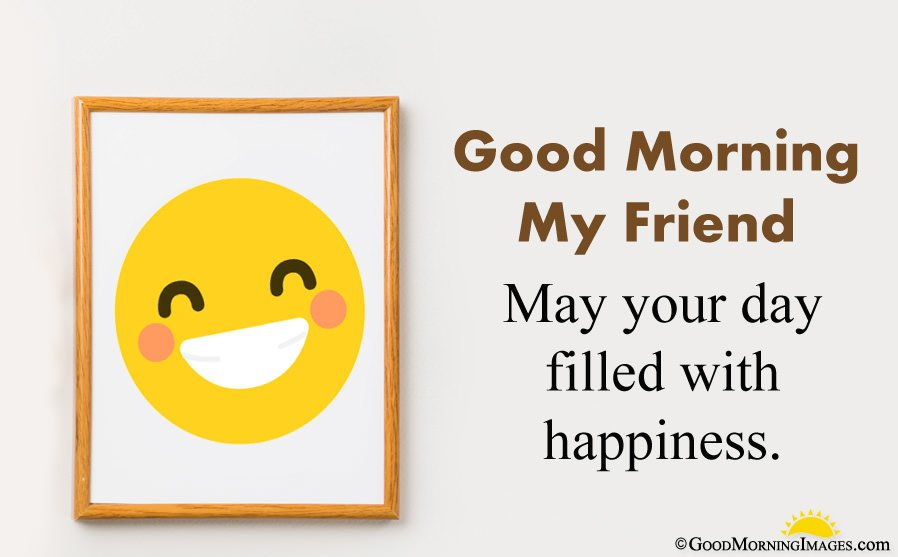 Short Good Morning Friend Wishes Image