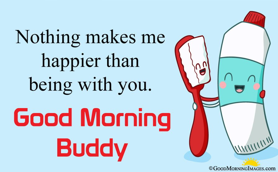 Toothpaste and Brush Cute Friendship Picture With Good Morning Message