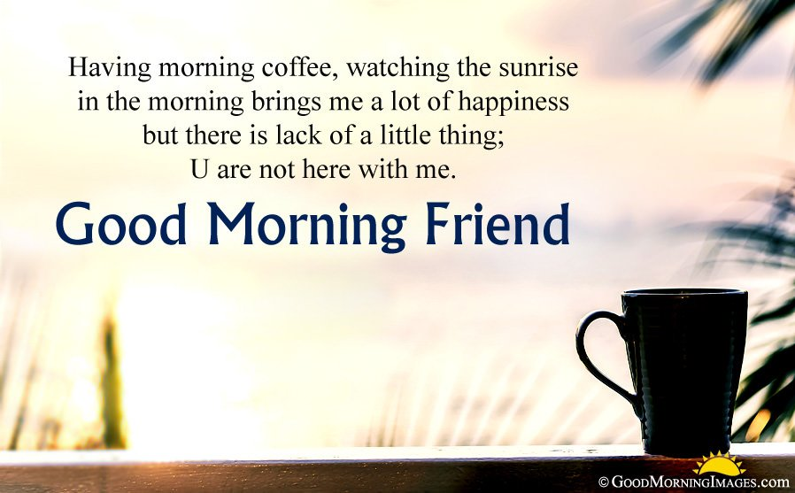 Top Good Morning Greeting Message For Friend