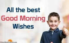All The Best Good Morning Wishes Quotes