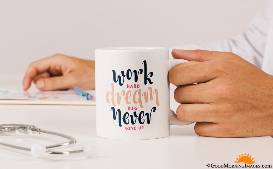 Best Motivational Morning Coffee Mug Quote With HD Picture