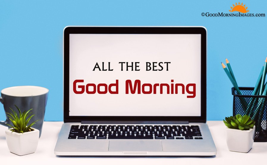 Full HD All The Best Good Morning Greeting Image