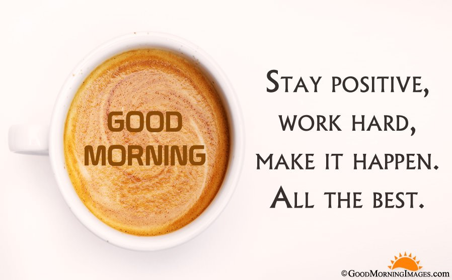 Good Morning All The Best Quote With HD Coffee Wallpaper