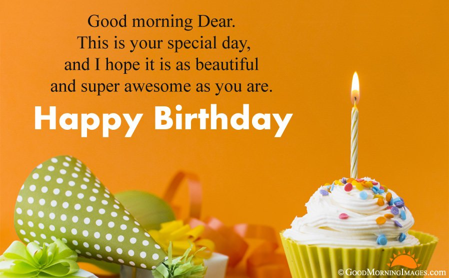 Good Morning Birthday Wishes HD Wallpaper