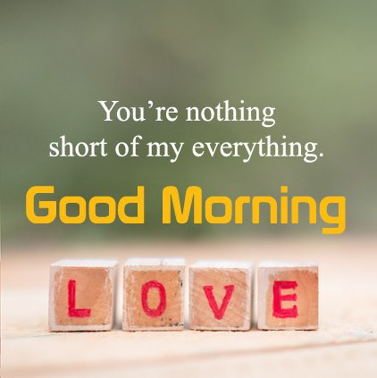 Good Morning Love Picture With Message