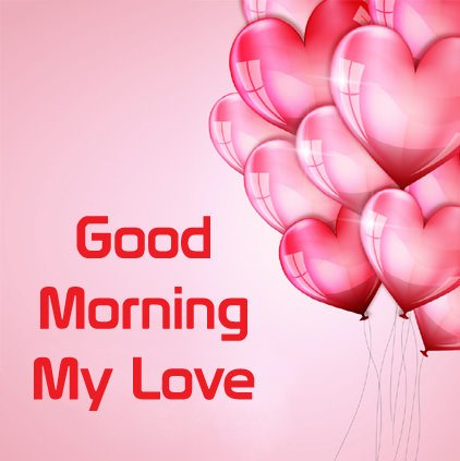Good Morning My Love Heart Balloon DP Image