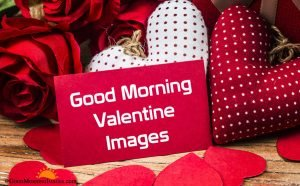 Good Morning Valentine Images