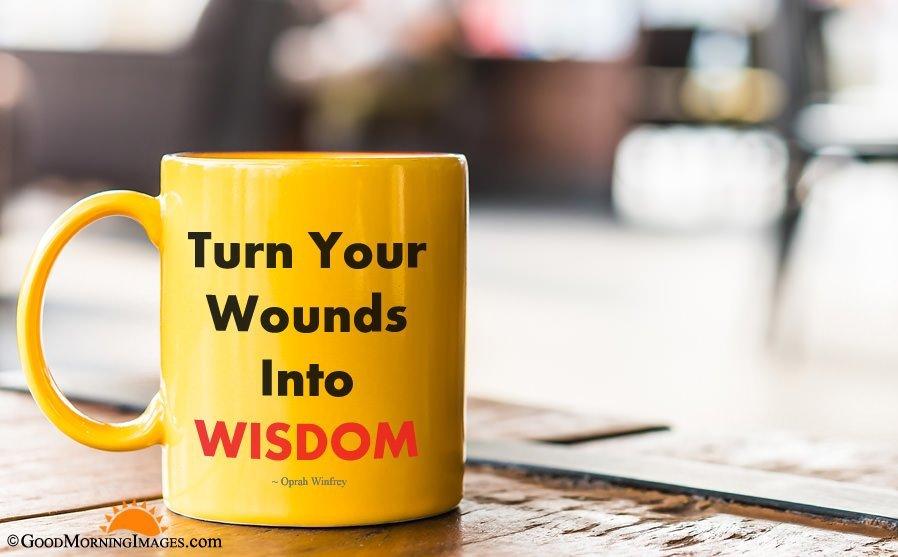 Good Morning Wisdom Coffee Mug Quote With HD wallpaper
