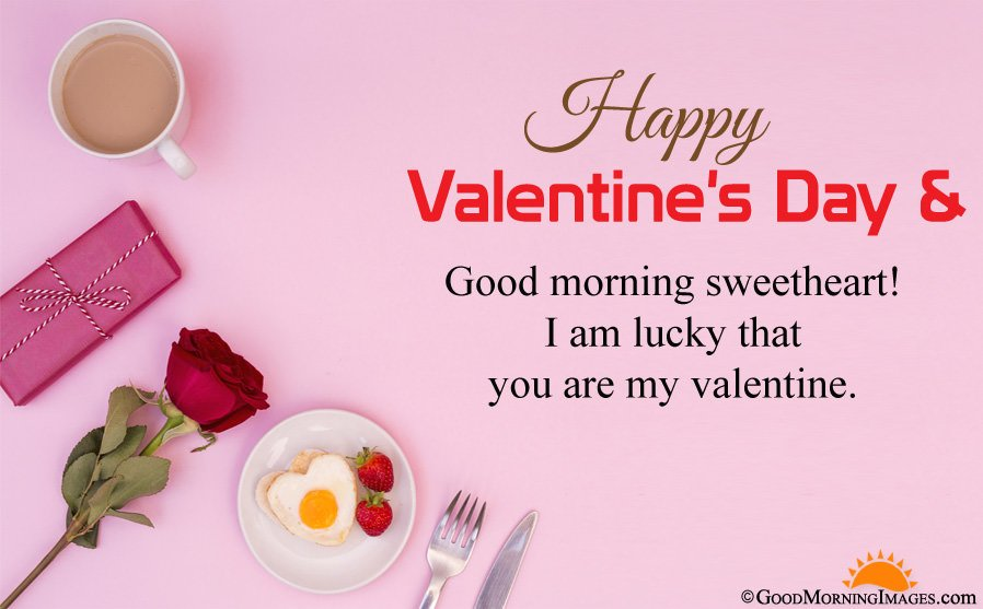 Happy Valentine Day Good Morning HD Image With Romantic Sms Message