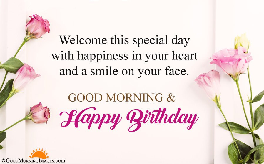 Latest Good Morning Birthday Wishes HD Wallpaper