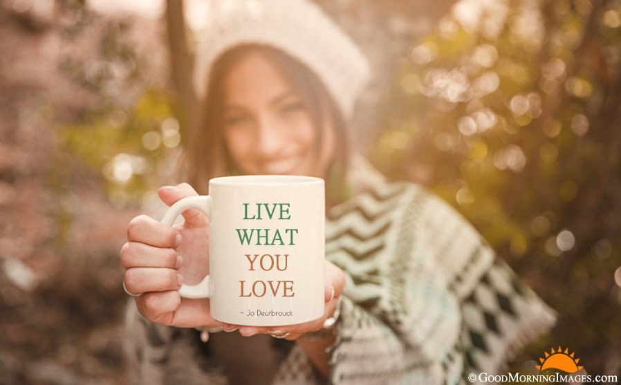 Love Life Coffee Mug Quote With HD Wallpaper