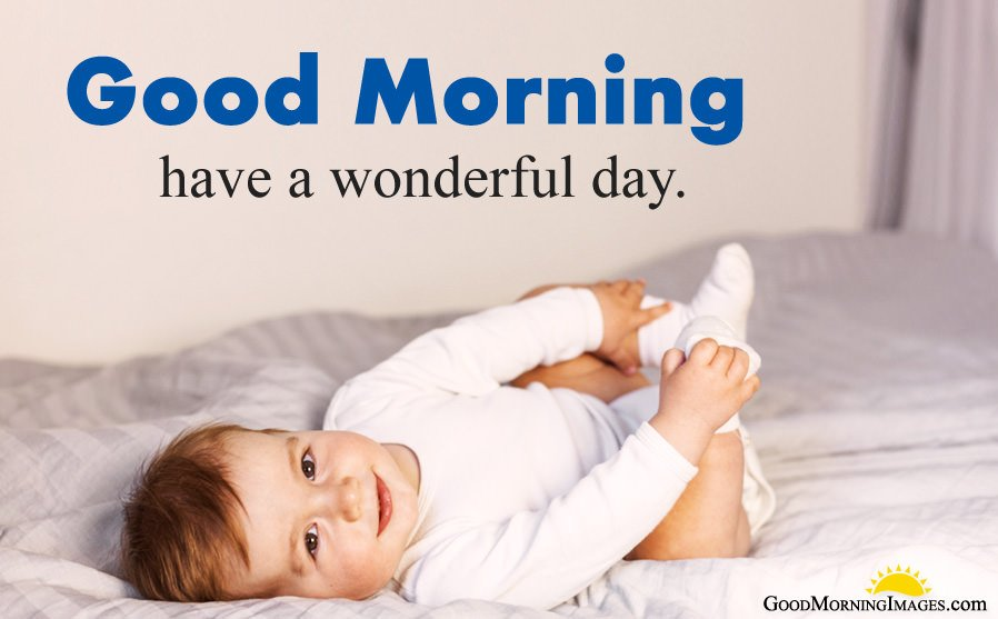 Have a Wonderful Day Baby Images