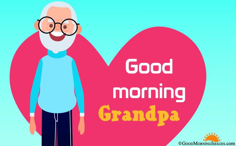 Good Morning Grandpa Images