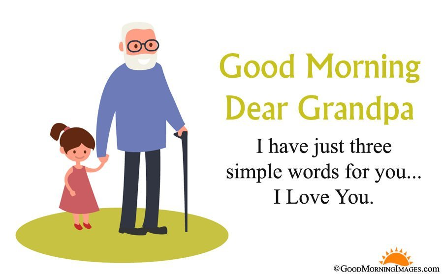 Good Morning Grandpa Messages from Granddaughter