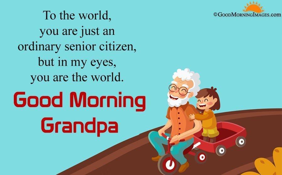 Good Morning Grandpa Quotes