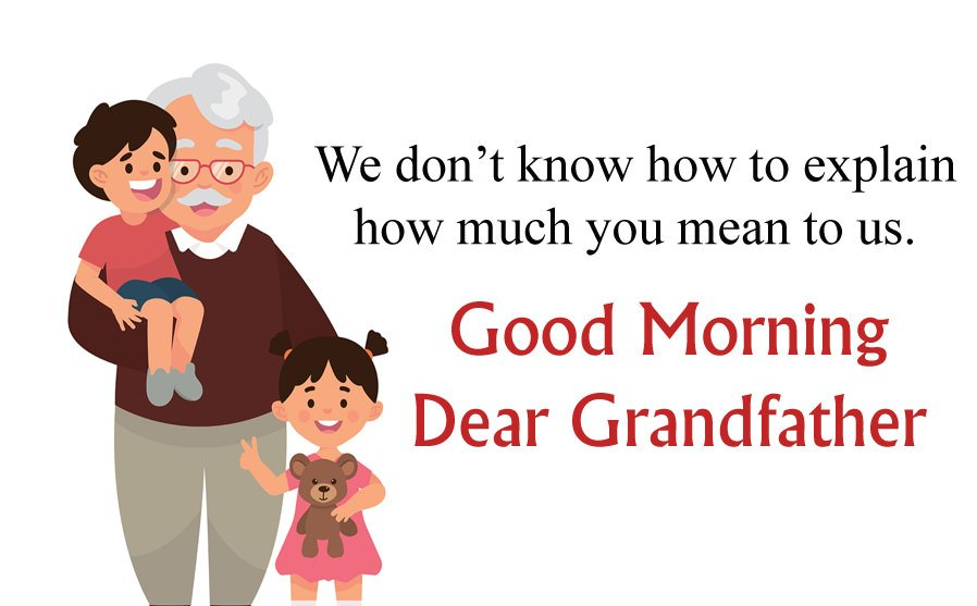 Good Morning Images for Grandfather