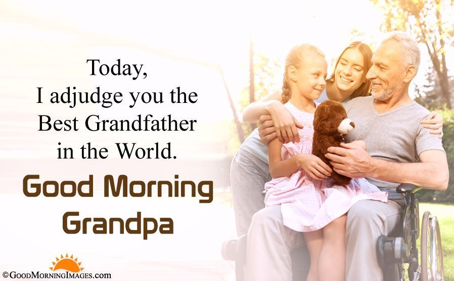 Good Morning Images for Grandpa