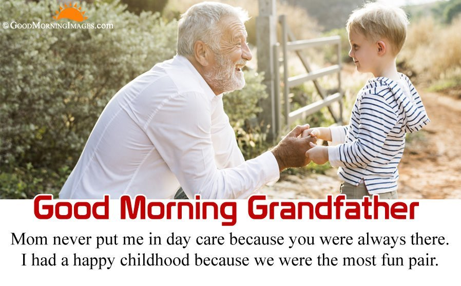 Good Morning Quotes for Grandfather