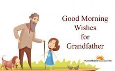 Good Morning Wishes Images for Grandfather