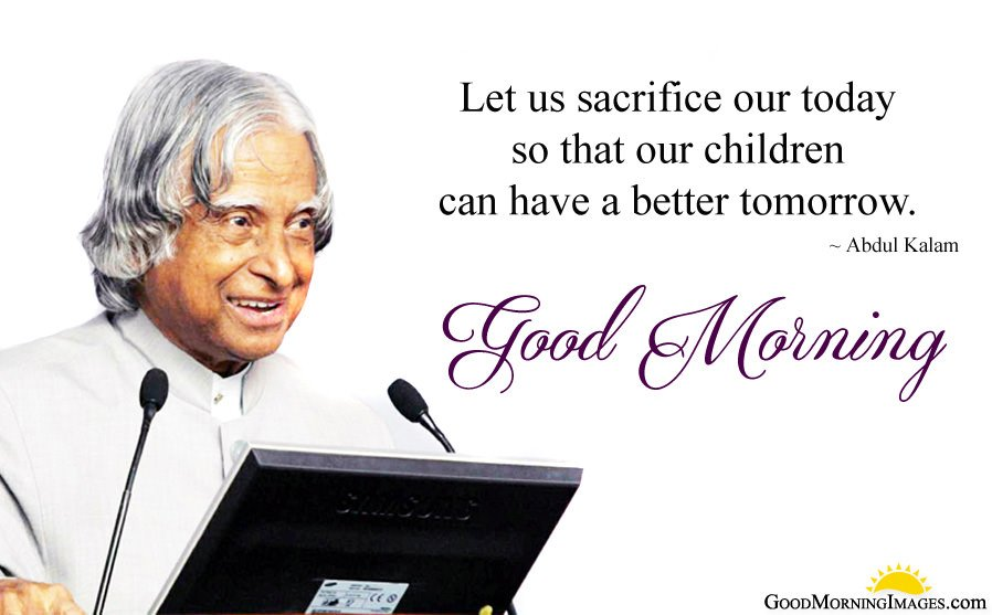 A P J Abdul Kalam Famous Quotes for Today Morning