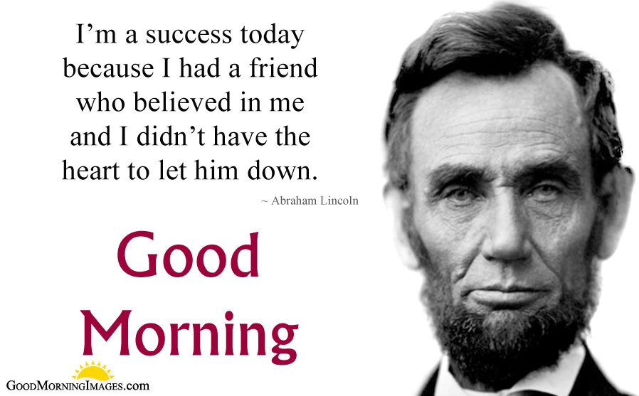 Abraham Lincoln Quote About Friend for Morning Motivation