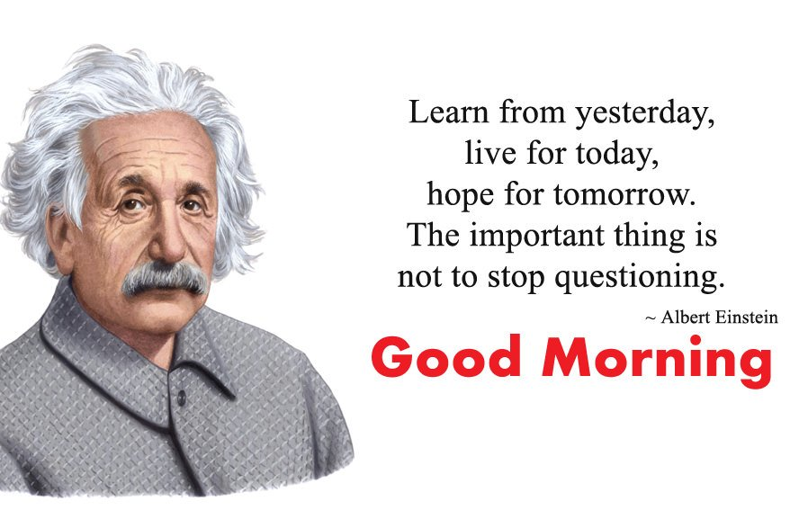 Albert Einstein Good Morning Wishes Quotes