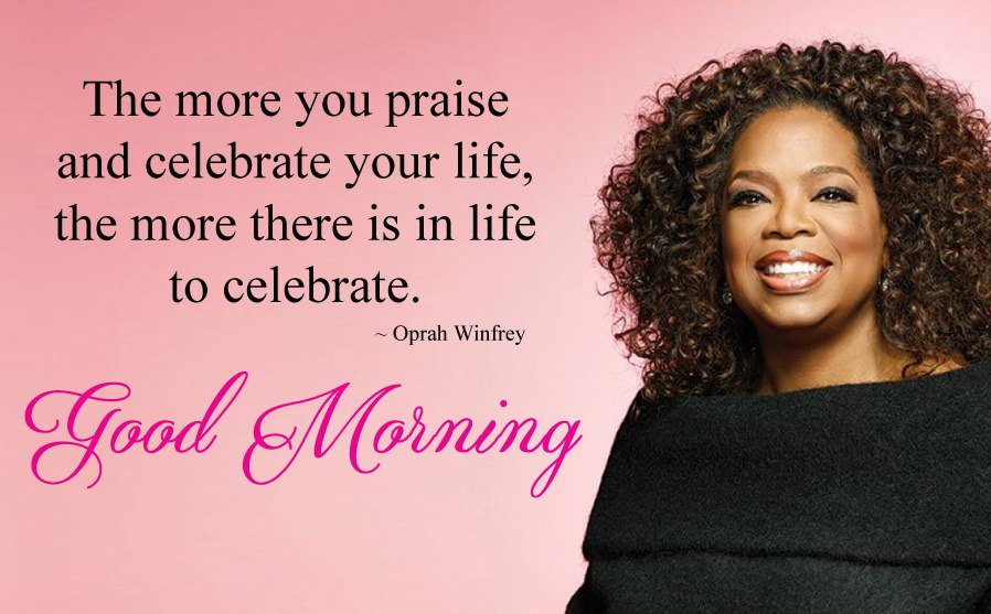 Beautiful Saying By Oprah Winfrey with Morning Wish