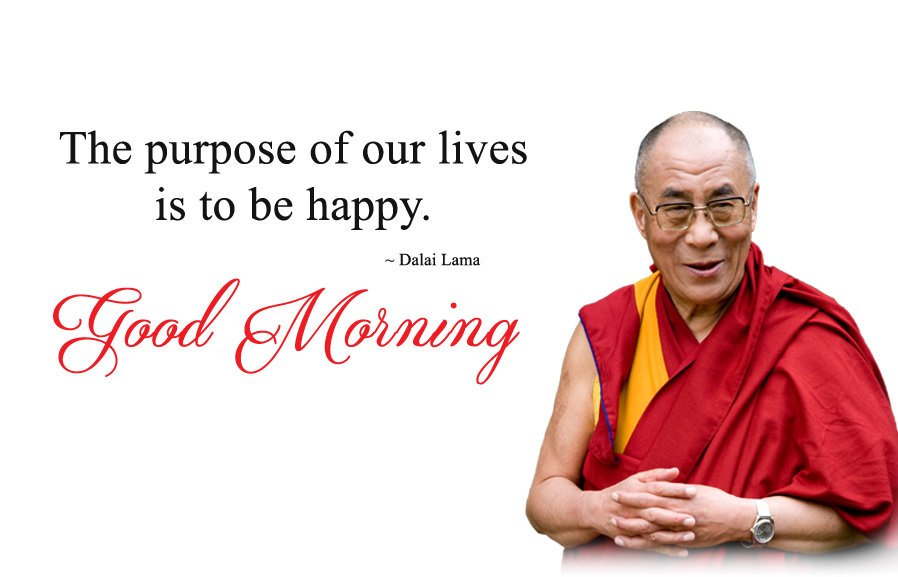 Dalai Lama Morning Happy Quotes