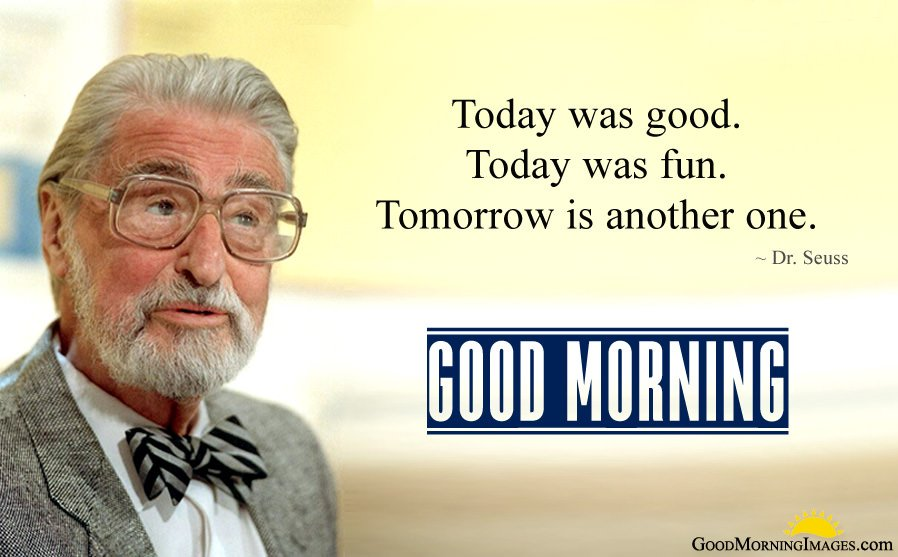 Dr. Seuss Morning Quotes and Sayings